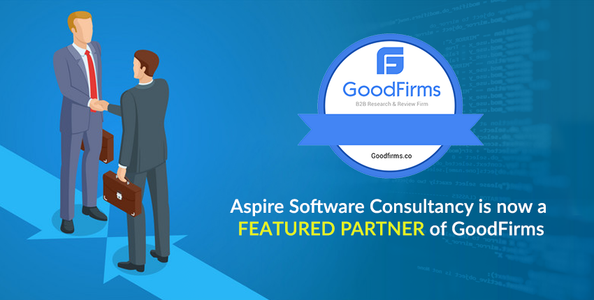 9ab0a228 Aspire Software Consultancy is Now a Featured Partner of Goodfirms