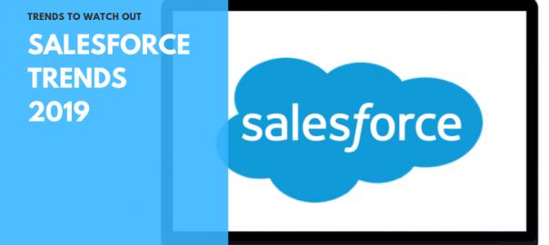 Salesforce Trends 2019