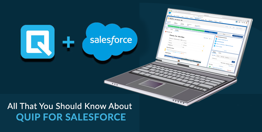 All That You Should Know About Quip for Salesforce