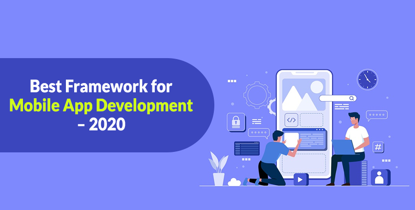 Best Framework for Mobile App Development – 2020