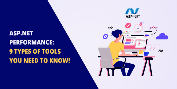 ASP.NET Performance: 9 Types of Tools You Need to Know